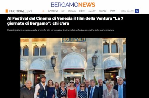 """Bergamo News - Al Festival del Cinema di Venezia il film della Ventura """"Le 7 giornate di Bergamo"""": chi c'era"""